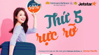 Thứ 5 rực rỡ Vietnam Airlines Jetstar Pacific